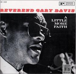 Davis, Rev. Gary - Little More Faith CD Cover Art