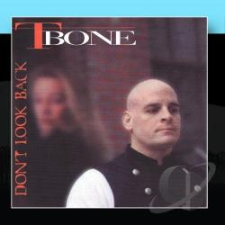 T-Bone - Don't Look Back CD Cover Art