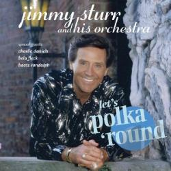 Sturr, Jimmy - Let's Polka 'Round CD Cover Art