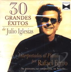 Ferro, Rafael - 30 Grandes Exitos De Julio Iglesias CD Cover Art