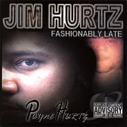 Hurtz, Jim - Fashionablylate CD Cover Art