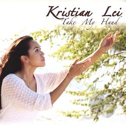 Lei, Kristian - Take My Hand CD Cover Art
