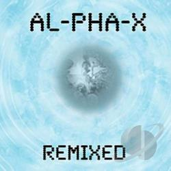 Al-Pha-X - Remixed CD Cover Art