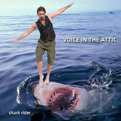 Voice In the Attic - Shark Rider CD Cover Art