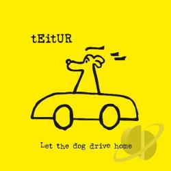 Teitur - Let the Dog Drive Home CD Cover Art