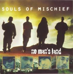 Souls Of Mischief - No Man's Land CD Cover Art