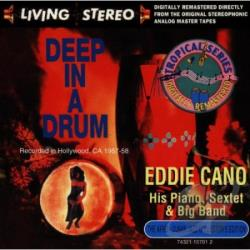 Cano, Eddie - Deep In A Drum CD Cover Art