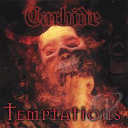 Carbide - Temptations CD Cover Art