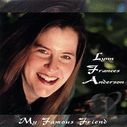 Lynn Frances Anderson - My Famous Friend CD Cover Art