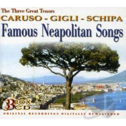 Caruso / Gigli / Schipa - Famous Neapolitan Songs CD Cover Art
