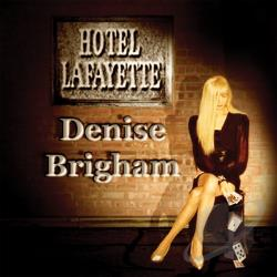Brigham, Denise - Hotel Lafayette CD Cover Art