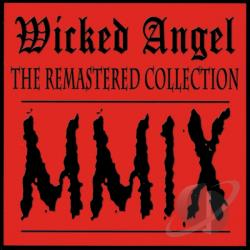 Wicked Angel - Remastered Collection 2009 CD Cover Art