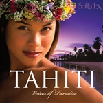 Gibson, Dan - Solitudes: Tahiti - Voices of Paradise CD Cover Art