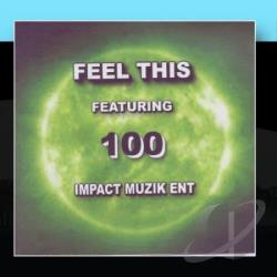 100 - !! Feel This !! CD Cover Art