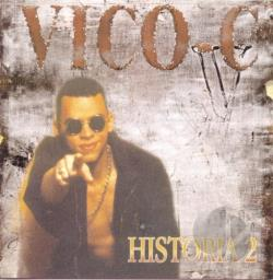 Vico C - Historia, Vol. 2 CD Cover Art