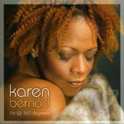 Bernod, Karen - Life At 360 Degrees CD Cover Art