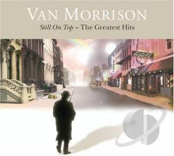 Morrison, Van - Still on Top: The Greatest Hits CD Cover Art