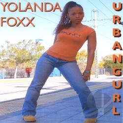 Foxx, Yolanda - Urban Gurl CD Cover Art