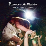 Florence & The Machine - Addicted To Love DB Cover Art