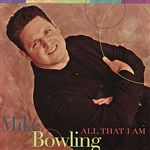 Bowling, Mike - All That I Am DB Cover Art