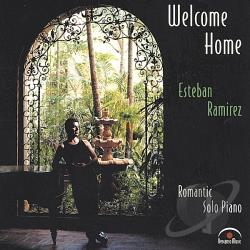 Ramirez, Esteban - Welcome Home CD Cover Art