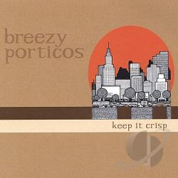 Breezy Porticos - Keep It Crisp CD Cover Art