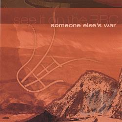 See It On The BBC - Someone Else's War CD Cover Art