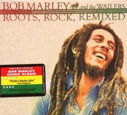 Marley, Bob / Marley, Bob & The Wailers - Roots, Rock, Remixed CD Cover Art