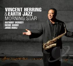 Earth Jazz / Herring, Vincent - Morning Star CD Cover Art