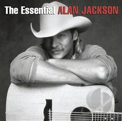 Jackson, Alan - Essential Alan Jackson CD Cover Art