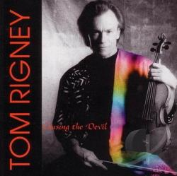 Rigney, Tom - Chasing the Devil CD Cover Art