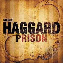 Haggard, Merle - Prison CD Cover Art