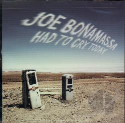 Bonamassa, Joe - Had to Cry Today CD Cover A