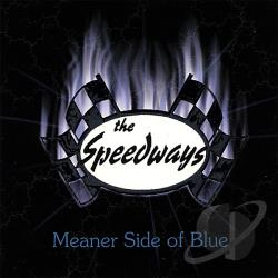 Speedways - Meaner Side of Blue CD Cover Art