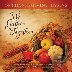 Duncan, Craig - We Gather Together: 14 Thanksgiving Hymns CD Cover Art