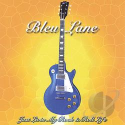 Bleu Lane - Just Livin' My Rock and Roll Life CD Cover Art
