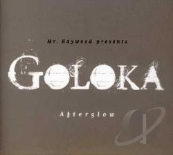 Goloka - Mr. Haywood Presents - Afterglow CD Cover Art