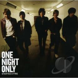 One Night Only - Started a Fire CD Cover Art