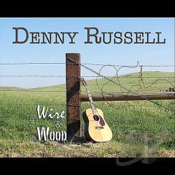 Russell, Denny - Wire & The Wood CD Cover Art