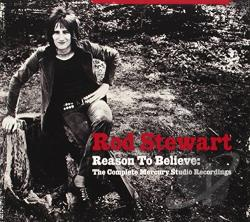 Stewart, Rod - Reason to Believe: The Complete Mercury Studio Recordings CD Cover Art