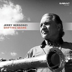 Bergonzi, Jerry - Shifting Gears CD Cover Art