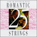 25 Romantic String Favorites - Romantic Strings CD Cover Art