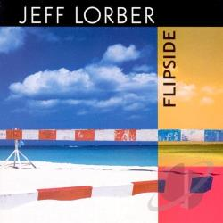 Lorber, Jeff - Flipside CD Cover Art