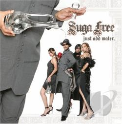 Suga Free - Just Add Water CD Cover Art