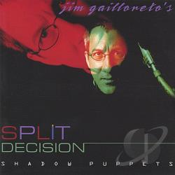 Jim Gailloreto's Split Decision - Shadow Puppets CD Cover Art