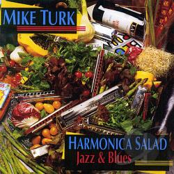 Turk, Mike - Harmonica Salad CD Cover Art