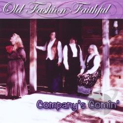 Old Fashion Faithful - Companys Comin CD Cover Art