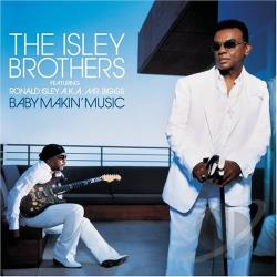 Isley Brothers - Baby Makin' Music CD Cover Art