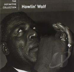 Howlin' Wolf - Definitive Collection CD Cover Art