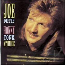 Diffie, Joe - Honky Tonk Attitude CD Cover Art